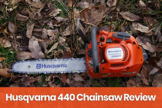 Husqvarna 440 Review  – Pros, Cons and Verdict