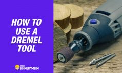 How to Use a Dremel Tool?