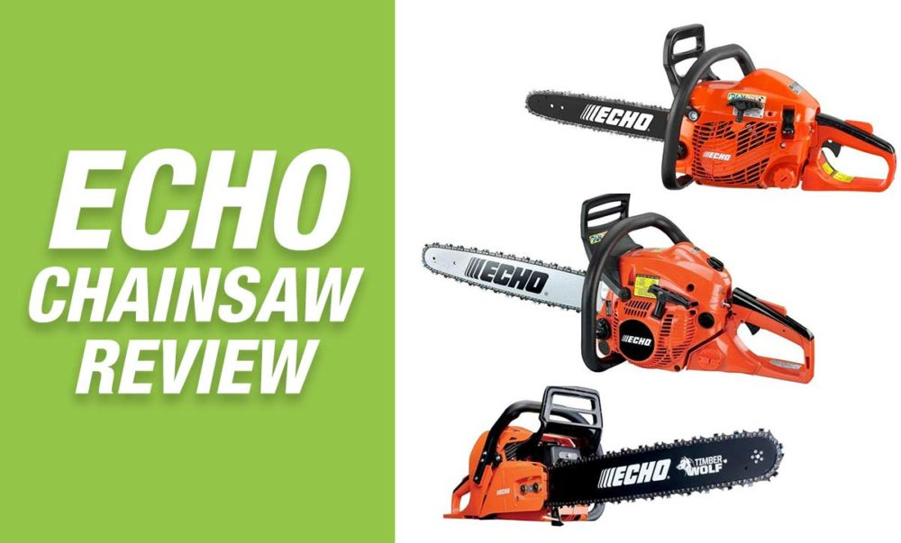 Best Echo Chainsaw Reviews 2020 – Top Picks & Buyer's Guide