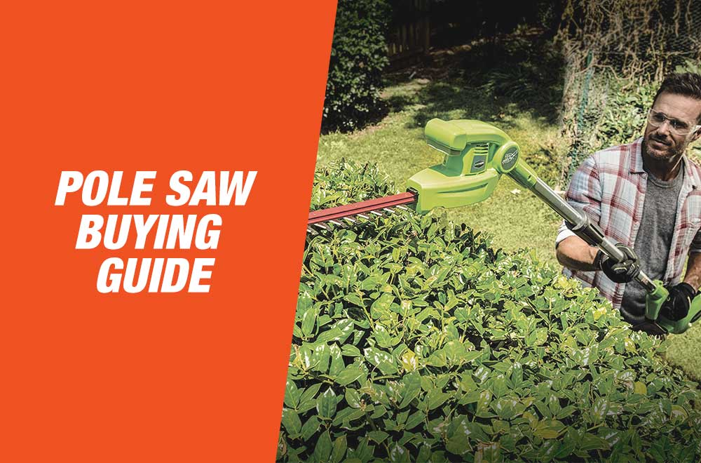 Pole Saw Buying Guide