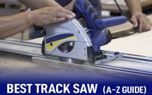 best track saw review